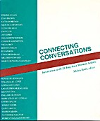 Connecting Conversations: Interviews with 28…