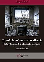 Cuando la enfermedad se silencia by Susana…