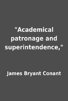 Academical patronage and superintendence,…