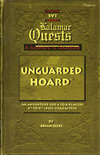 Unguarded Hoard (Kalamar Quest Adventure) by…