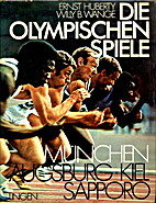Die Olympischen Spiele. München, Augsburg,…