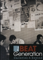 The Beat Generation: Galleries and Beyond by…