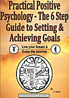 Practical Positive Psychology - The 6 Step…