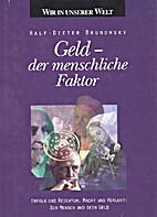 Geld, der menschliche Faktor by Ralf-Dieter…