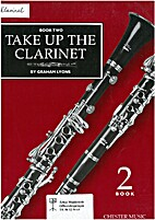 Take up the clarinet book two by Graham…