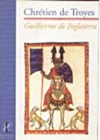 William of England by Chrétien de Troyes