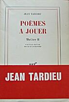 Poèmes à jouer by Jean Tardieu
