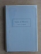 Lanes of memory: An autobiography by Eliot…