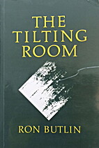 Tilting Room by Ron Butlin