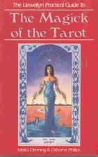 The Magick Of The Tarot by Melita Denning