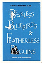 Beakless Bluebirds and Featherless Penguins:…