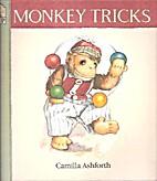 Monkey Tricks by Camilla Ashforth
