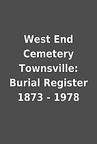 West End Cemetery Townsville: Burial…