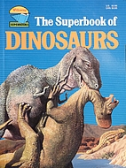 The Superbook of Dinosaurs by Ron Taylor