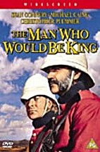 The Man Who Would Be King [1975 film] by…