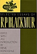 Selected Essays of R.P. Blackmur by R. P.…