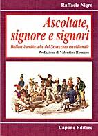 Ascoltate, signore e signori by Raffaele…
