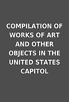 COMPILATION OF WORKS OF ART AND OTHER…