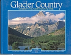Glacier Country: Montana's Glacier National…