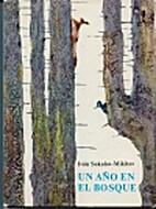 Un a~no en el bosque by I. S.…
