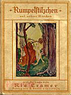 Rumpelstilzchen und andere Märchen by Grimm