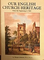 Our English Church Heritage: From the…