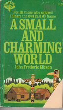 A small and charming world by John Frederic…