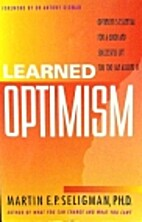 Learned optimism by Martin E. P. Seligman