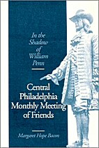 In the shadow of William Penn: Central…