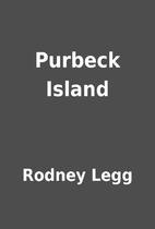 Purbeck Island by Rodney Legg