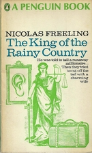 The King of the Rainy Country by Nicolas…