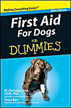 First Aid For Dogs For Dummies: Mini Edition…