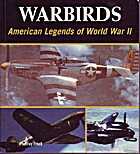 Warbirds: American Legends of World War Ii…