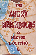 The angry neighbours; a diary of Palestine…