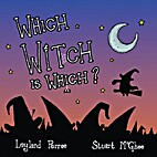 Which Witch is Which? by Leyland Perree