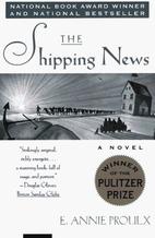 The Shipping News: A Novel by E. Annie…