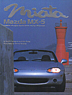 Miata, Mazda MX-5: Mazda's Affordable Sports…