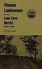 Pioneer landowners in the Lane Cove district…