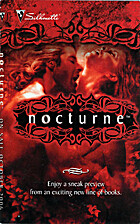 Nocturne, On Sale October 2006: Desire Calls…