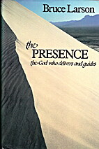 The Presence: The God Who Delivers and…