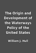 The Origin and Development of the Waterways…