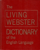 The Living Webster dictionary of the English…