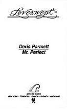 Mr. Perfect by Doris Parmett