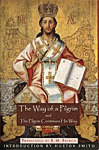The Way of a Pilgrim AND The Pilgrim…