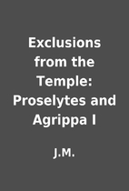 Exclusions from the Temple: Proselytes and…