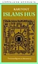 Islams hus : verdensreligion på fremmarsj…