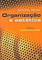 Organização e estética by Antonio Strati