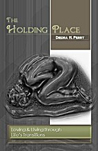 The Holding Place by Diedra Perry