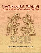 Tijonik Kaqchikel Oxlajuj Aj: Curso de…