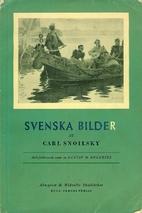 Svenska bilder by Carl Snoilsky
